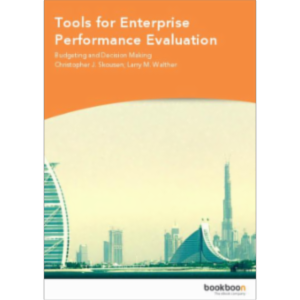 Tools for Enterprise Performance Evaluation - Budgeting and Decision Making