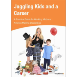 Juggling Kids and a Career A Practical Guide for Working Mothers icon