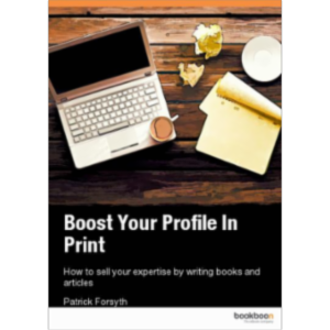 Boost Your Profile In Print - How to sell your expertise by writing books and articles icon