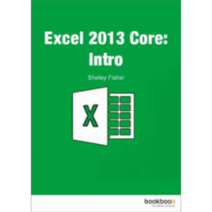 Excel 2013 Core: Intro