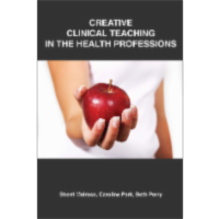 Review: Creative Clinical Teaching In The...