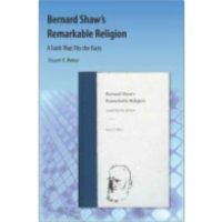 Bernard Shaw's Remarkable Religion: A Faith That Fits the Facts icon
