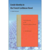 Creole Identity in the French Caribbean Novel icon