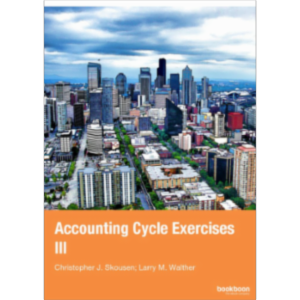 Review: Accounting Cycle: Exercises III