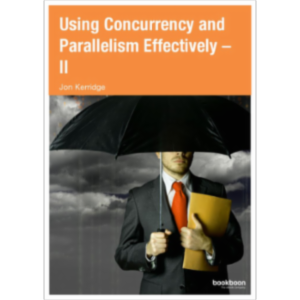 Using Concurrency and Parallelism Effectively – II icon