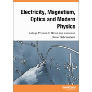 Electricity, Magnetism, Optics and Modern Physics - College Physics II: Notes and exercises icon