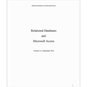 Relational Databases and Microsoft Access