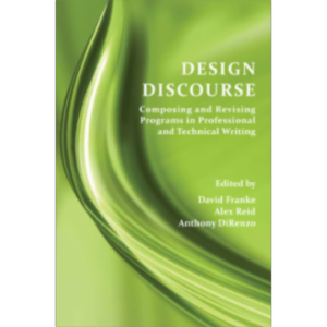 Design Discourse: Composing and Revising Programs in Professional and Technical Writing icon