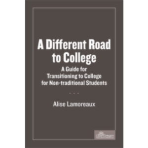 A Different Road To College: A Guide For Transitioning Non-Traditional Students icon