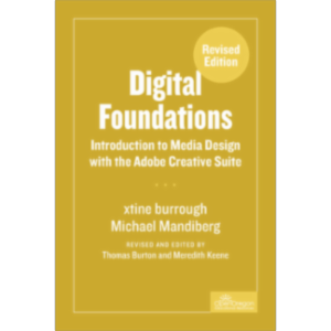 Digital Foundations: Introduction to Media Design with the Adobe Creative Cloud, Revised Edition icon