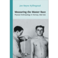 Measuring the Master Race: Physical Anthropology in Norway, 1890-1945 icon