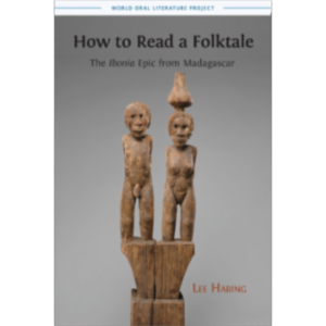 How to Read a Folktale: The 'Ibonia' Epic from Madagascar icon