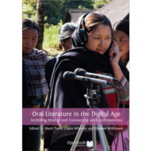 Oral Literature in the Digital Age: Archiving Orality and Connecting with Communities icon