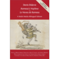Denis Diderot 'Rameau's Nephew' – 'Le Neveu de Rameau': A Multi-Media Bilingual Edition
