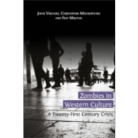 Zombies in Western Culture: A Twenty-First Century Crisis icon