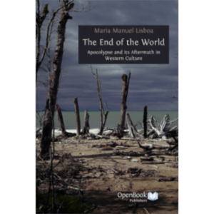 The End of the World: Apocalypse and its Aftermath in Western Culture icon