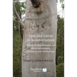 Text and Genre in Reconstruction: Effects of Digitalization on Ideas, Behaviours, Products and Institutions icon