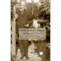Henry James's Europe : Heritage and Transfer