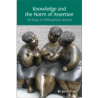 Knowledge and the Norm of Assertion: An Essay in Philosophical Science icon