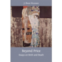 Beyond Price: Essays on Birth and Death icon