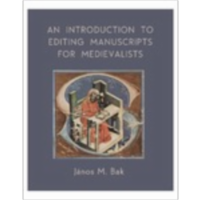 An Introduction to Editing Manuscripts for Medievalists icon