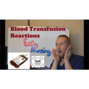 Blood transfusion reactions - NCLEX Review for the RN LVN nursing student icon