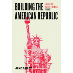 Building the American Republic, Volume 2: A Narrative History from 1877 icon