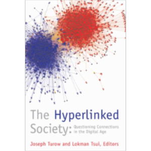 The Hyperlinked Society: Questioning Connections in the Digital Age icon