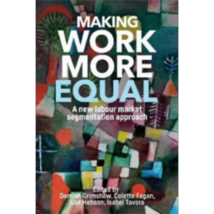 Making work more equal : A new labour market segmentation approach icon