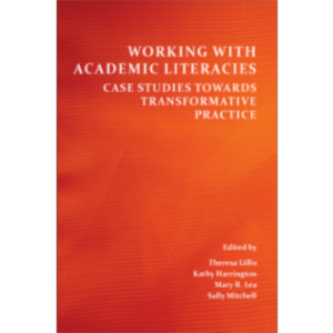 Working With Academic Literacies: Case Studies Towards Transformative Practice icon