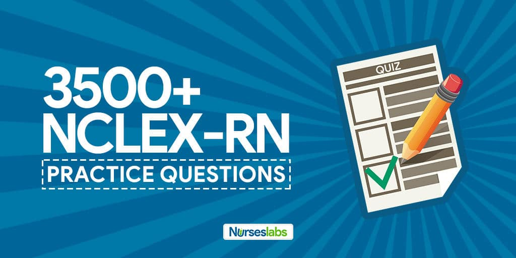 NCLEX Practice Questions - Over 3,500 Sample Exam Questions for Fre