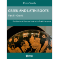 Greek and Latin Roots: Part II - Greek