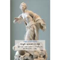 Virgil, Aeneid, 4.1-299. Latin Text, Study Questions, Commentary and Interpretative Essays icon
