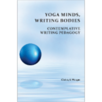 Yoga Minds, Writing Bodies: Contemplative Writing Pedagogy icon
