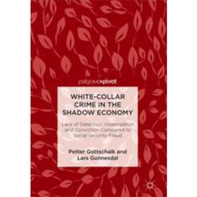 White-Collar Crime in the Shadow Economy | SpringerLink