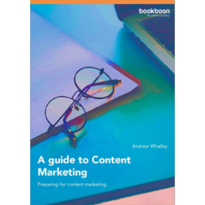 A guide to Content Marketing