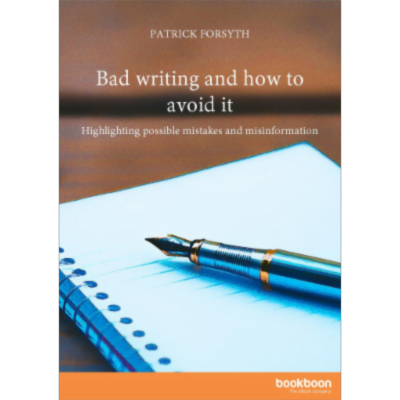Bad writing and how to avoid it - Highlighting possible mistakes and misinformation