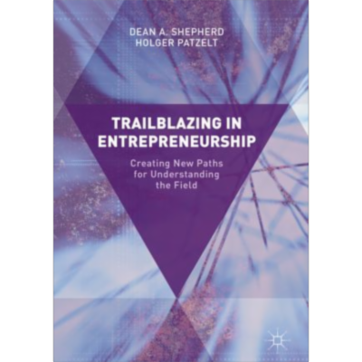 Trailblazing in Entrepreneurship | SpringerLink