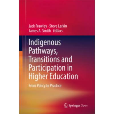 Indigenous Pathways, Transitions and Participation in Higher Education | SpringerLink icon