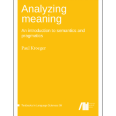 Analyzing Meaning: An Introduction to Semantics and Pragmatics icon