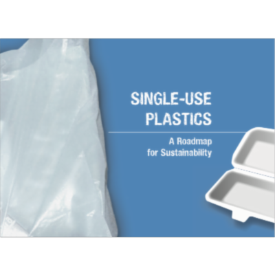 SINGLE-USE PLASTICS A Roadmap for Sustainability