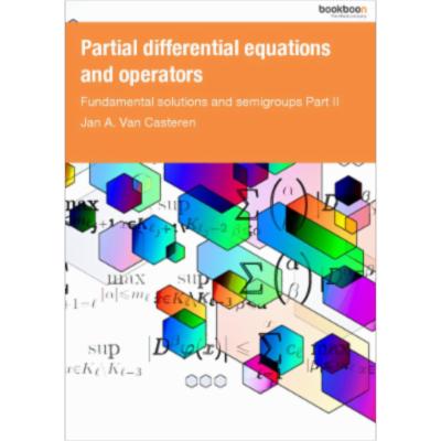 Partial differential equations and operators Fundamental solutions and semigroups Part II icon