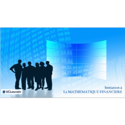 INITIATION A LA MATHEMATIQUE FINANCIERE - module 1