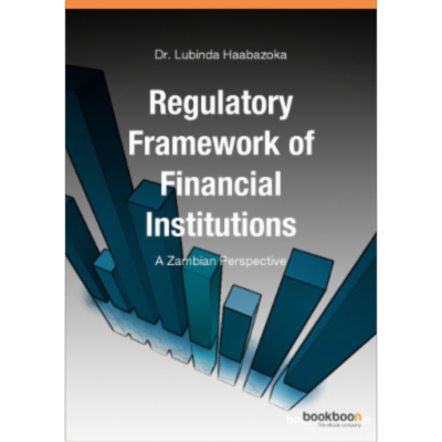 Regulatory Framework of Financial Institutions: A Zambian Perspective icon