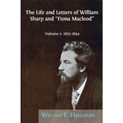 "The Life and Letters of William Sharp and ""Fiona Macleod"". Volume 1: 1855-1894 icon"