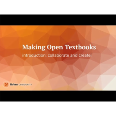 Making Open Textbooks - a video guide
