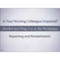 Impaired Nurse Part I: Incidence and Impact