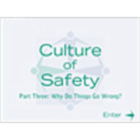 Culture of Safety Part III - Why Do Things Go Wrong icon