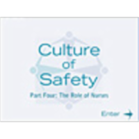 Culture of Safety Part IV - The Role of Nurses icon