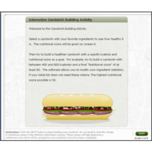 Interactive Sandwich Building Activity:  Select and modify sandwich ingredients to see how healthy the final sandwich is.